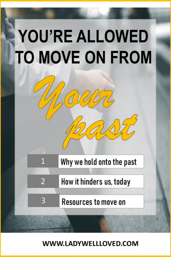 letting go of the past, past pain, pain resolution, maternal mental health, healing from past pain