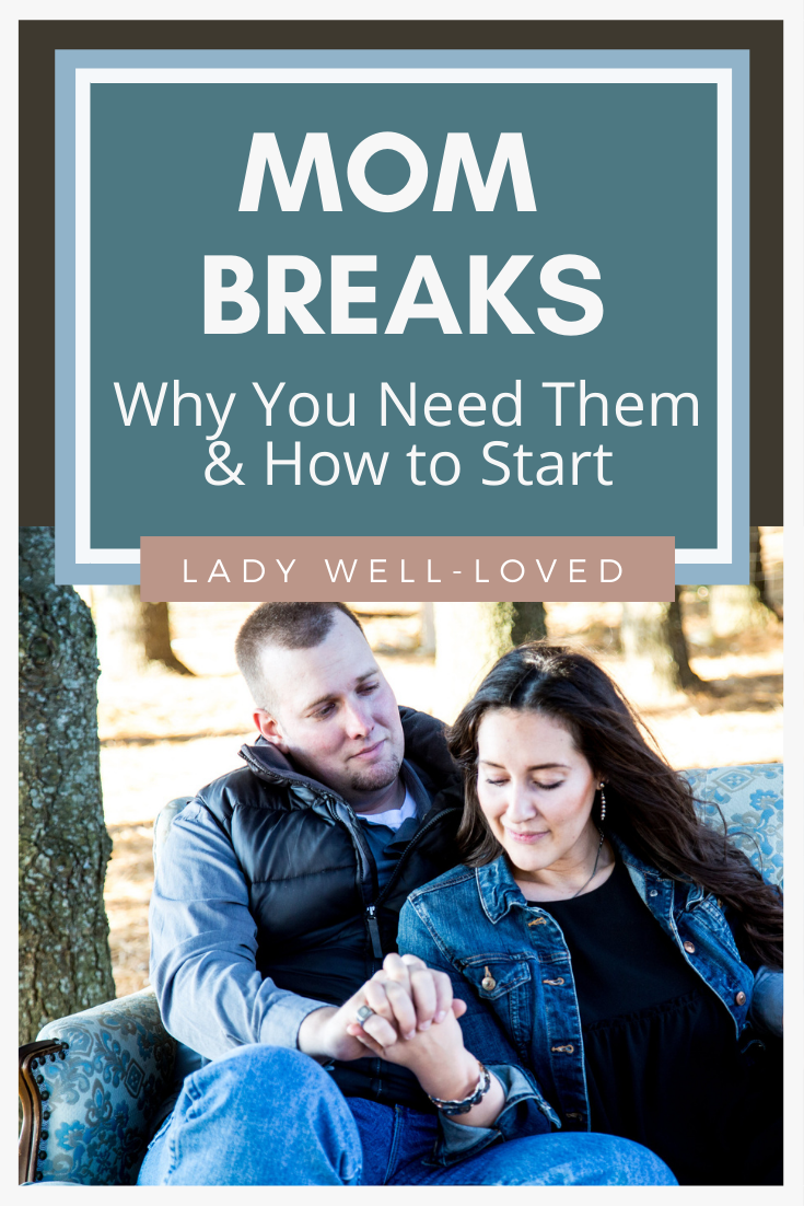 mom break, mom breaks, mom needs a break, why moms should take a break