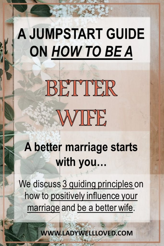how to be a better wife, how to become a better wife, am I a good wife, am I a bad wife